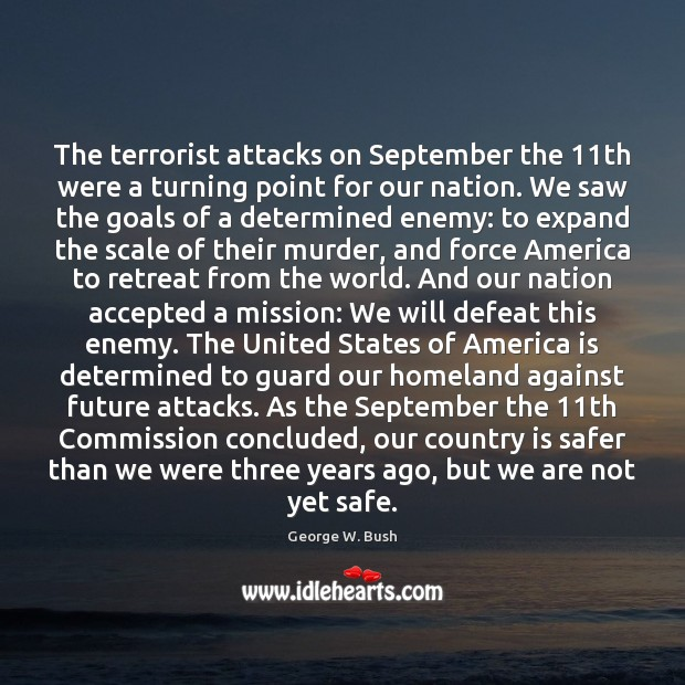 Image, The terrorist attacks on September the 11th were a turning point for