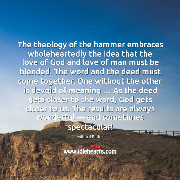 The theology of the hammer embraces wholeheartedly the idea that the love Image