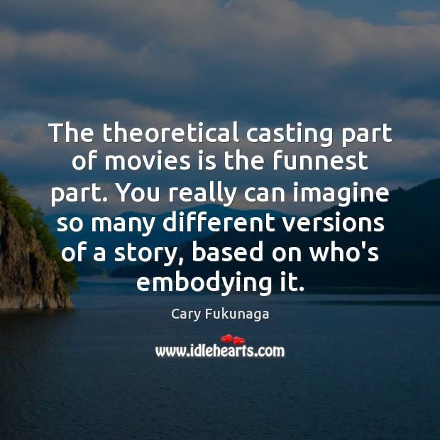 Image, The theoretical casting part of movies is the funnest part. You really