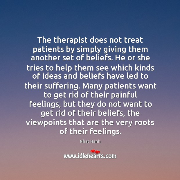 Image, The therapist does not treat patients by simply giving them another set