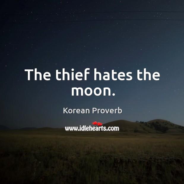 The thief hates the moon. Korean Proverbs Image