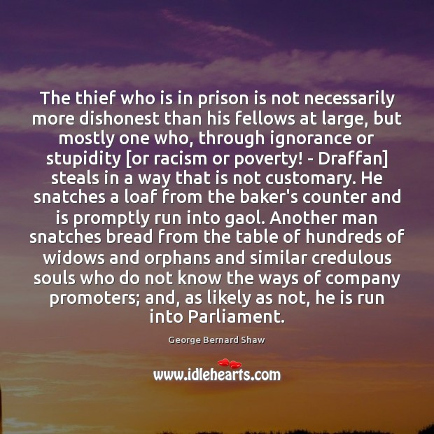 Image, The thief who is in prison is not necessarily more dishonest than
