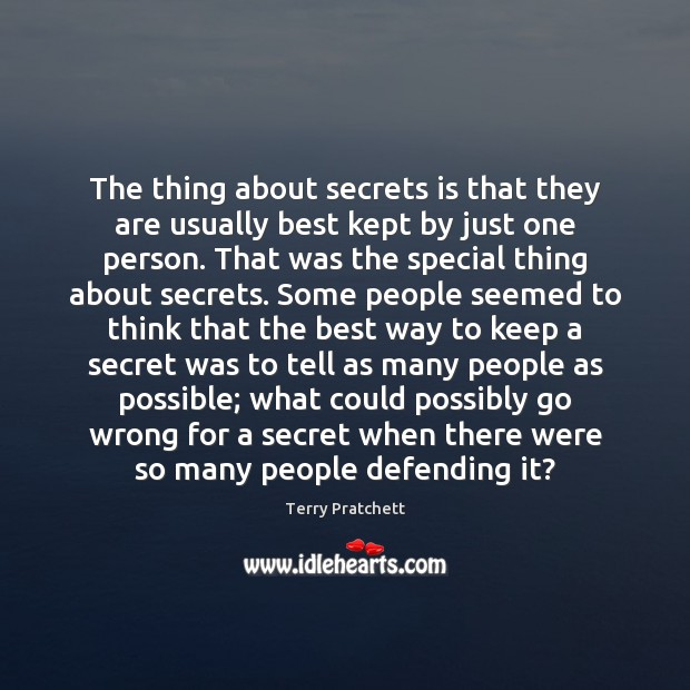 The thing about secrets is that they are usually best kept by Image