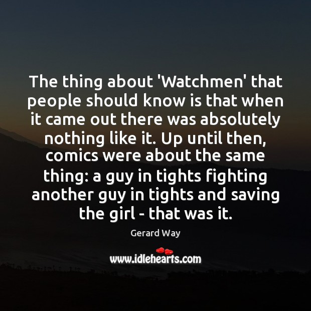 Image, The thing about 'Watchmen' that people should know is that when it