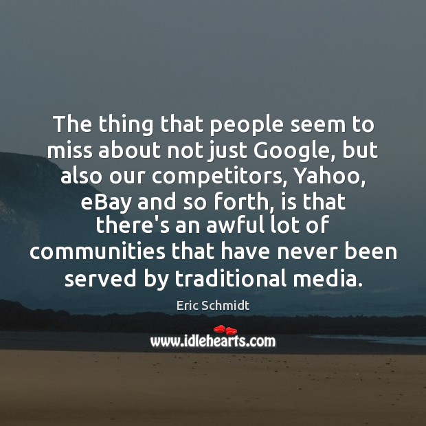 The thing that people seem to miss about not just Google, but Image