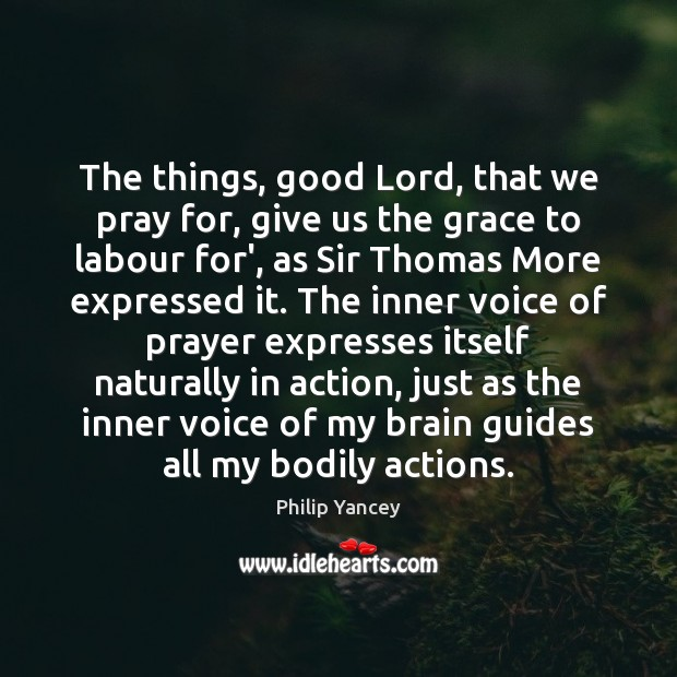 Image, The things, good Lord, that we pray for, give us the grace