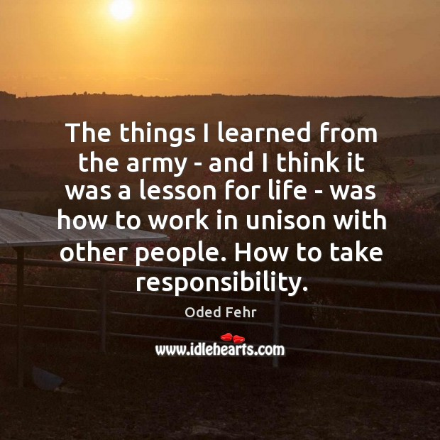 The things I learned from the army – and I think it Image