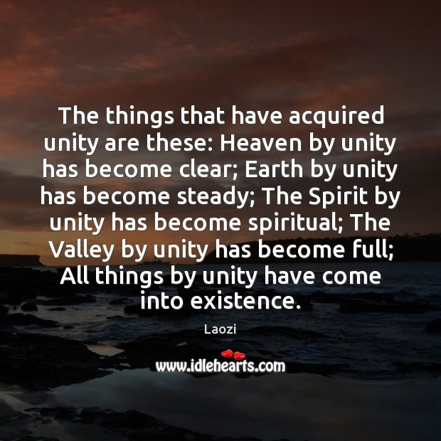Image, The things that have acquired unity are these: Heaven by unity has