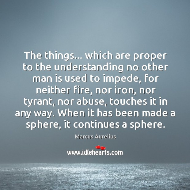 The things… which are proper to the understanding no other man is Image