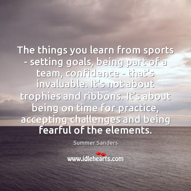 The things you learn from sports – setting goals, being part of Image
