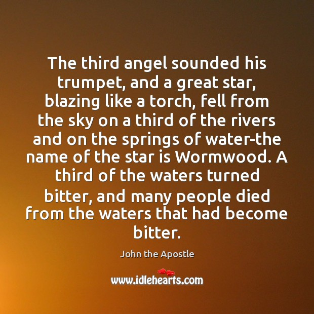 The third angel sounded his trumpet, and a great star, blazing like Image