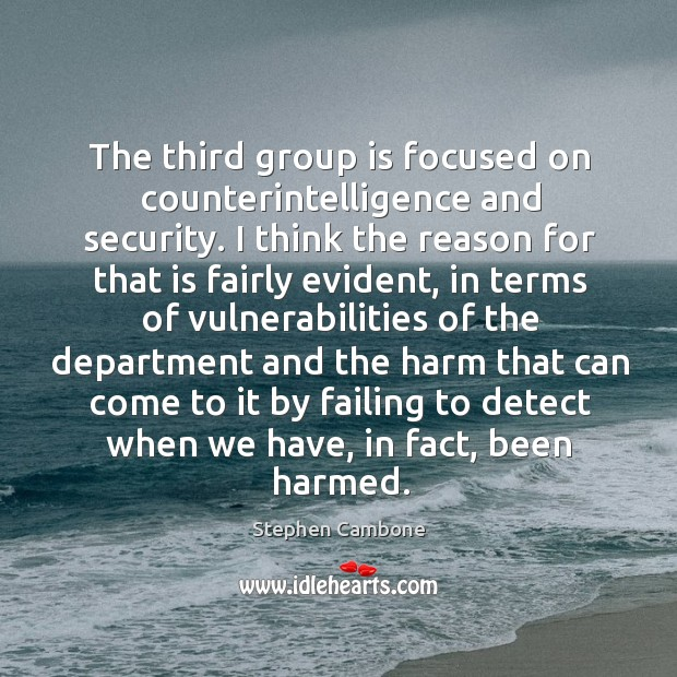 The third group is focused on counterintelligence and security. Image