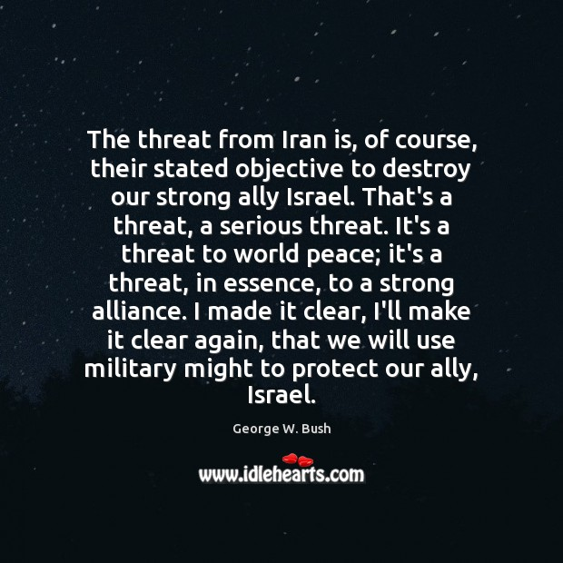 Image, The threat from Iran is, of course, their stated objective to destroy