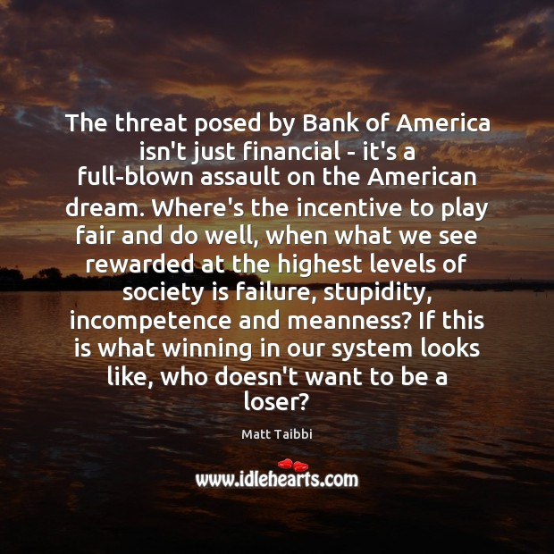 Image, The threat posed by Bank of America isn't just financial – it's