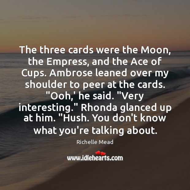Image, The three cards were the Moon, the Empress, and the Ace of