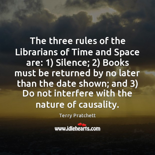 Image, The three rules of the Librarians of Time and Space are: 1) Silence; 2)