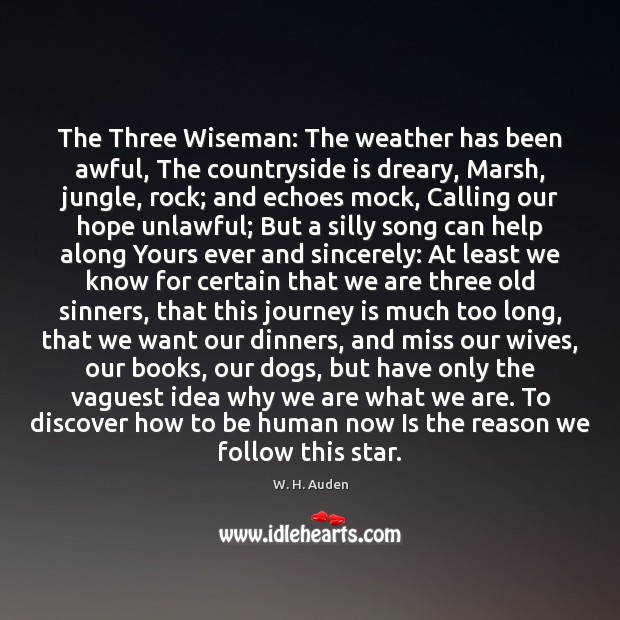 Image, The Three Wiseman: The weather has been awful, The countryside is dreary,