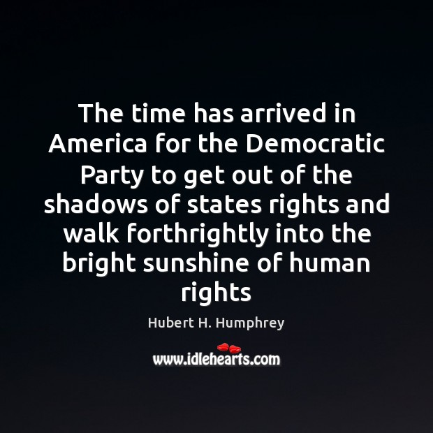 The time has arrived in America for the Democratic Party to get Image