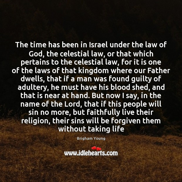 The time has been in Israel under the law of God, the Image