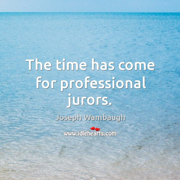 The time has come for professional jurors. Image