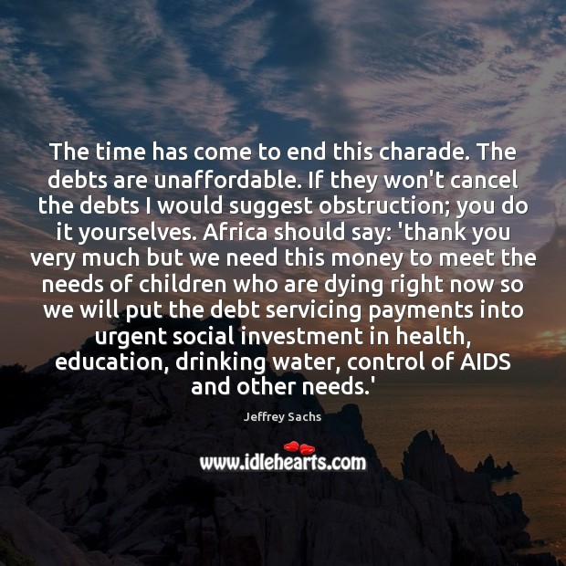 The time has come to end this charade. The debts are unaffordable. Image