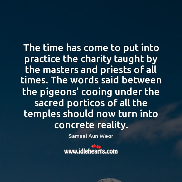 The time has come to put into practice the charity taught by Image