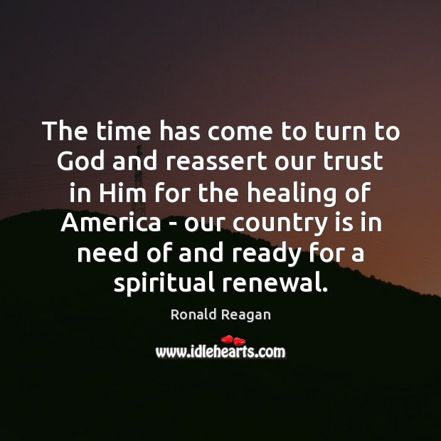 Image, The time has come to turn to God and reassert our trust