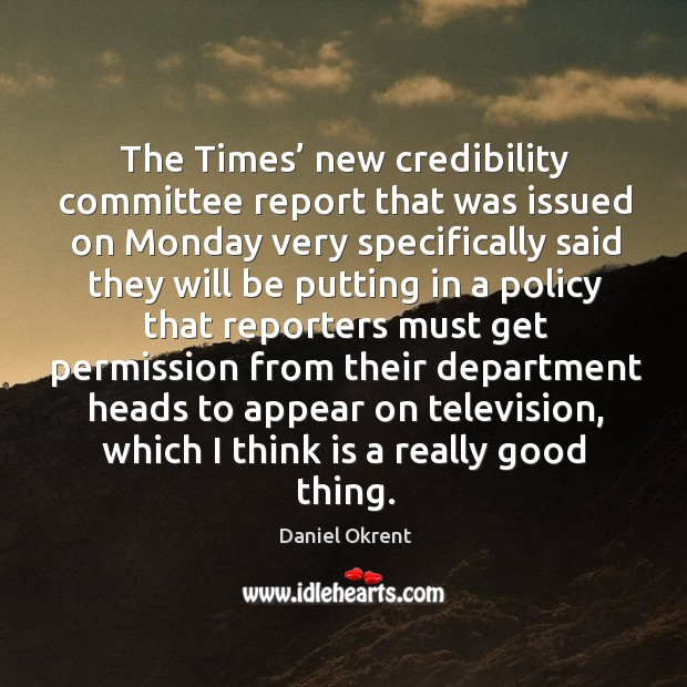 Image, The times' new credibility committee report that was issued on monday very specifically said