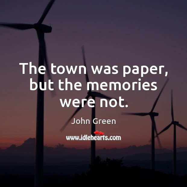 Image, The town was paper, but the memories were not.