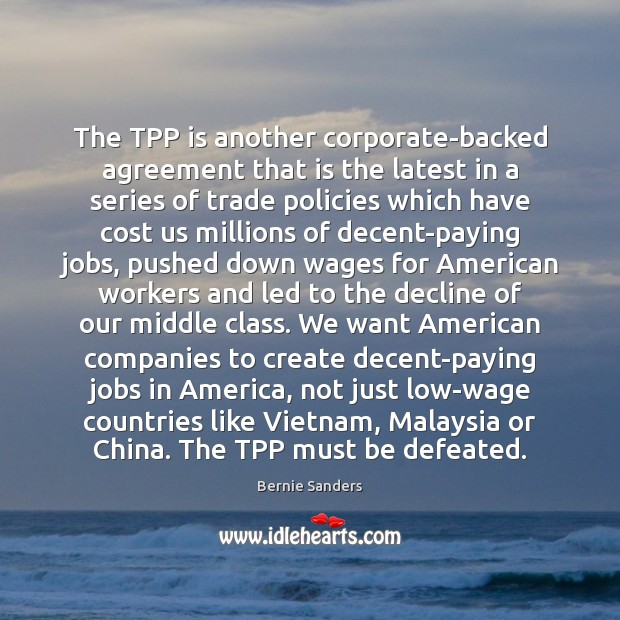 Image, The TPP is another corporate-backed agreement that is the latest in a