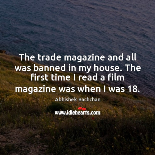 Image, The trade magazine and all was banned in my house. The first