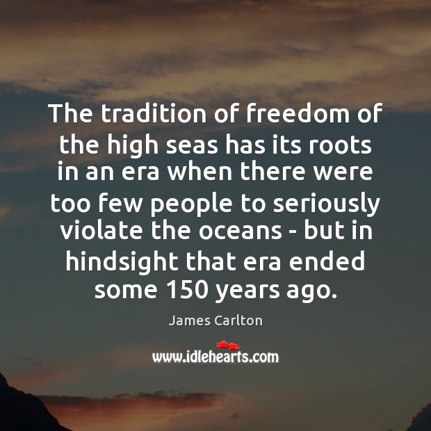 Image, The tradition of freedom of the high seas has its roots in