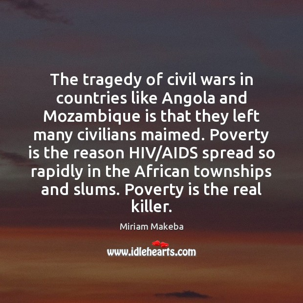 Image, The tragedy of civil wars in countries like Angola and Mozambique is