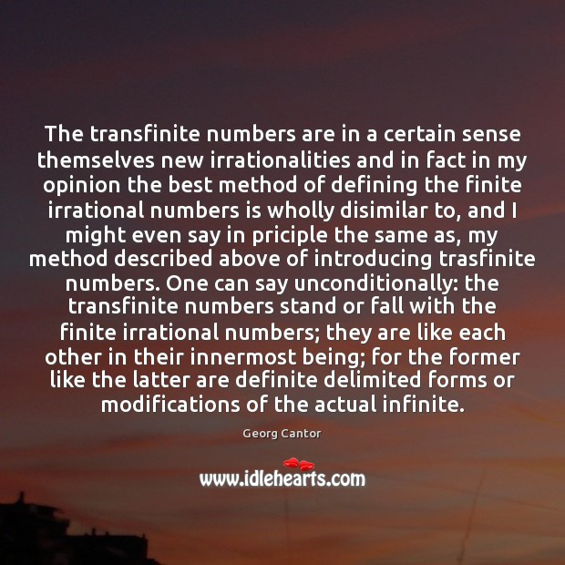 Image, The transfinite numbers are in a certain sense themselves new irrationalities and
