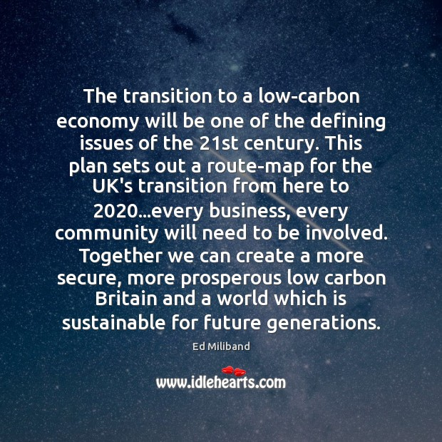 The transition to a low-carbon economy will be one of the defining Image