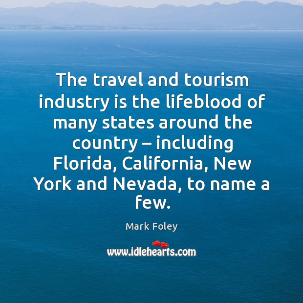 Image, The travel and tourism industry is the lifeblood of many states around the country