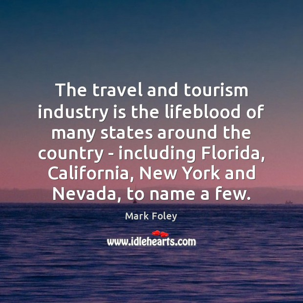 Image, The travel and tourism industry is the lifeblood of many states around