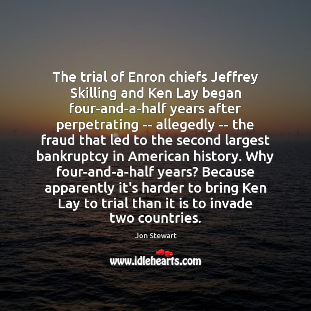 Image, The trial of Enron chiefs Jeffrey Skilling and Ken Lay began four-and-a-half