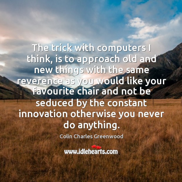 Picture Quote by Colin Charles Greenwood