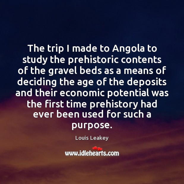 Image, The trip I made to Angola to study the prehistoric contents of