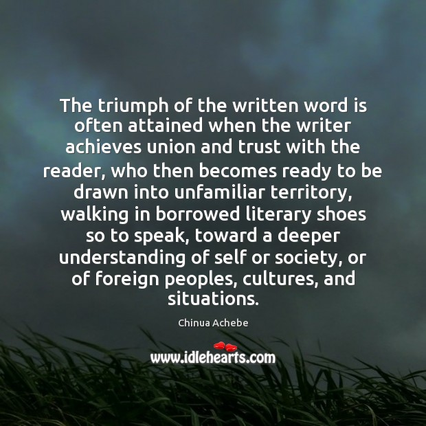 Image, The triumph of the written word is often attained when the writer