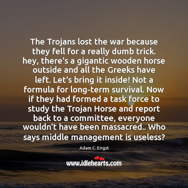 Image, The Trojans lost the war because they fell for a really dumb