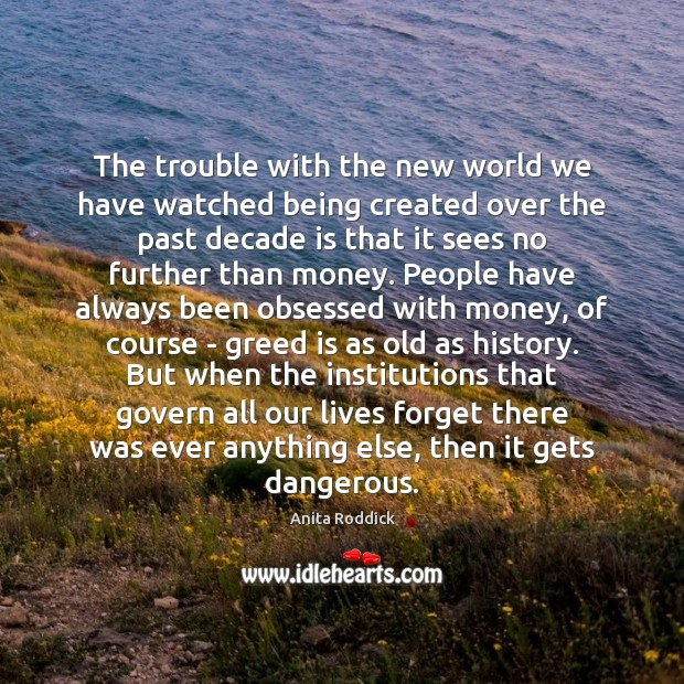 The trouble with the new world we have watched being created over Image