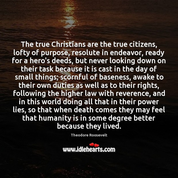 Image, The true Christians are the true citizens, lofty of purpose, resolute in
