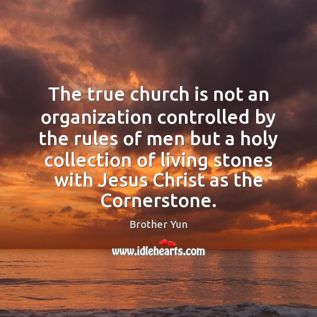 The true church is not an organization controlled by the rules of Image