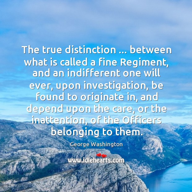 The true distinction … between what is called a fine Regiment, and an Image