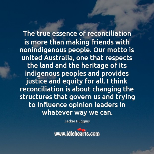 The true essence of reconciliation is more than making friends with nonindigenous Image