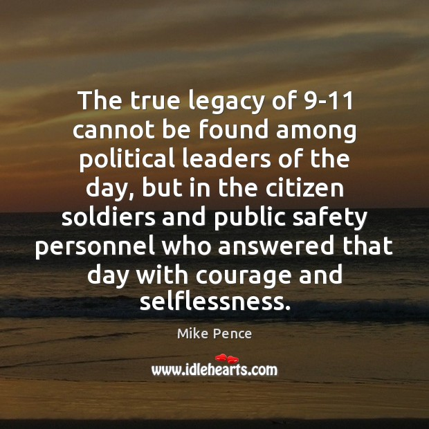 Image, The true legacy of 9-11 cannot be found among political leaders of