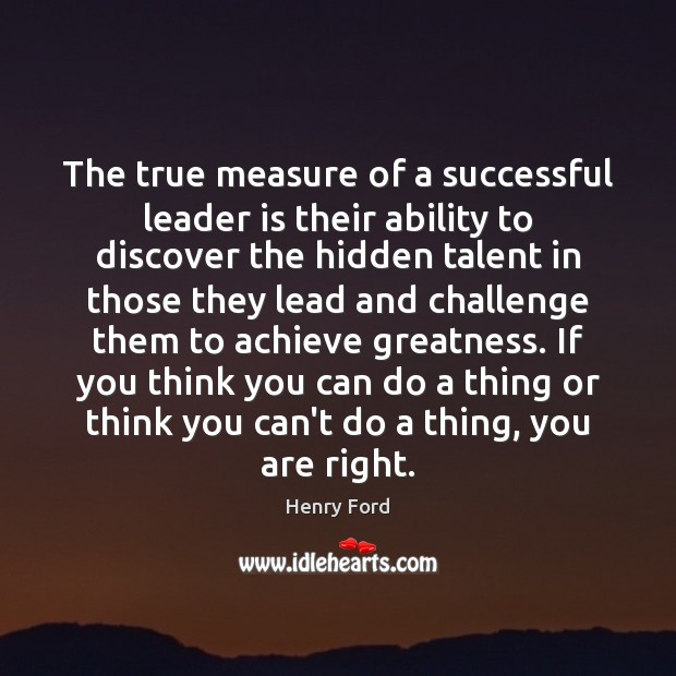 an essay on the true measure of a leader and leadership