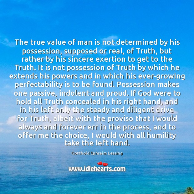 Image, The true value of man is not determined by his possession, supposed